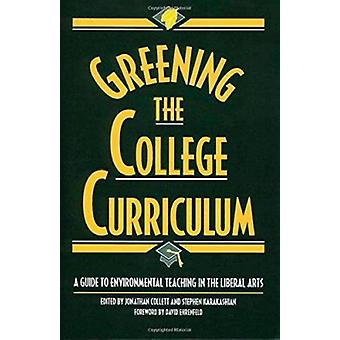 Greening the College Curriculum - Guide to Environmental Teaching in t