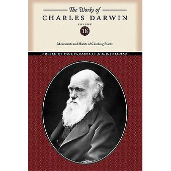 The Works of Charles Darwin - Movements and Habits of Climbing Plants