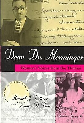 Dear Dr. Hommesninger - femmes& 039;s Voices from the Thircravates by Karl A. Hommesni