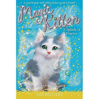 A Splash of Forever (Magic Kitten)