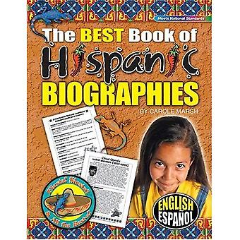 The Best Book of Hispanic Biographies (Fiesta! Siesta! and All the Rest-A!)
