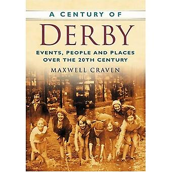 A Century of Derby (Century of North of England) (Century of North of England)