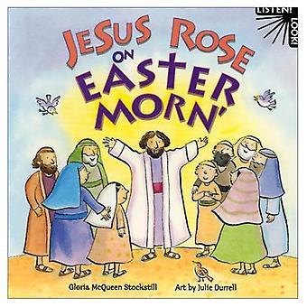 Jesus Rose op Pasen Morn