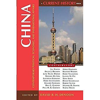 China: Zeitgenössische politische, wirtschaftliche und internationale Angelegenheiten (aktuelle Geschichtsbücher)