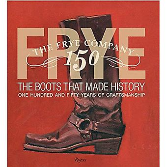 Frye: The Boots That Made History
