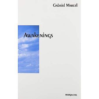 Awakenings : A Translation of Gabriel Marcels Autobiography
