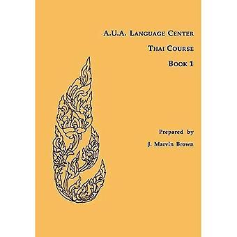 A.U.A. Language Center Thai kurs: Bok 1