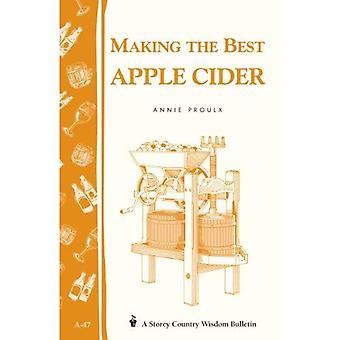 Making the Best Apple Cider (Garden Way bulletin)