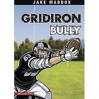 Gridiron Bully (Jake Maddox Sports Story)