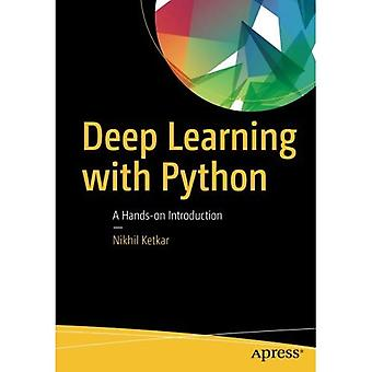 Deep Learning with Python: A�Hands-On Introduction