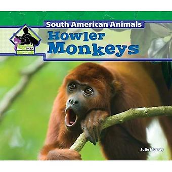Howler Monkeys (Big Buddy Books: South American Animals)