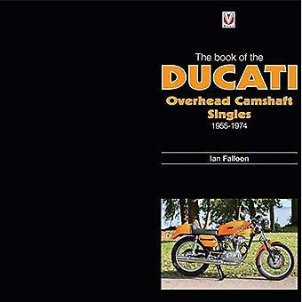 Boken av Ducati Overhead kamaxel singlar