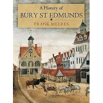 A History of Bury St Edmunds