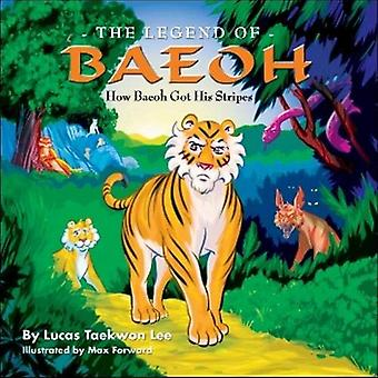 The Legend of Baeoh: How Baeoh Got His Stripes