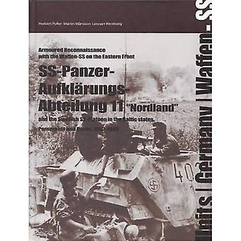 Ss-Panzer-Aufklarungs-Abteilung 11: The Swedish SS-platoon in the Battles for the Baltics, Pomerania and Berlin 1943-45