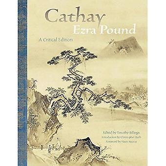 Cathay: Eine kritische Ausgabe