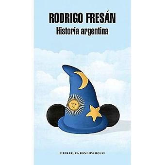 Historia Argentina / Argentine History