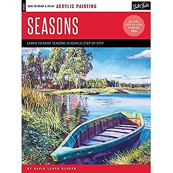Acrylic: Seasons: Learn to Paint the Colors of the Seasons Step by Step (How to Draw and Paint)
