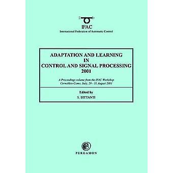 Sopeutuminen ja oppiminen ja signaalinkäsittelyn Bittanti & S. 2001