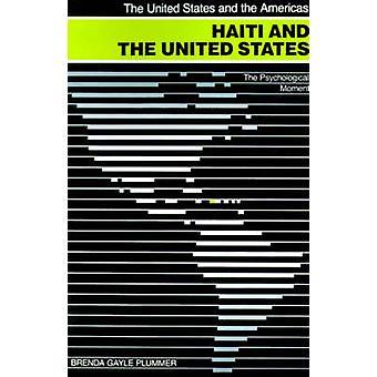 Haiti e gli Stati Uniti il momento psicologico da Plummer & Brenda Gayle
