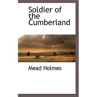 Soldier of the Cumberland by Holmes & Mead