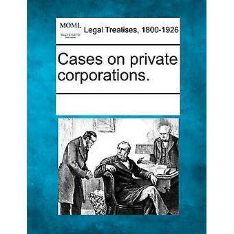الحالات في الشركات الخاصة. قبل متعددة المساهمين & انظر الملاحظات