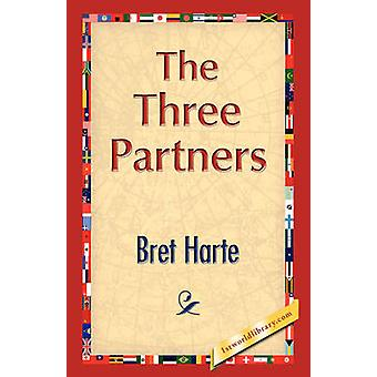 The Three Partners by Harte & Bret