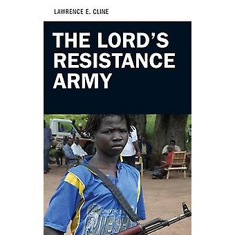 Der Lords Resistance Army von Cline & Lawrence