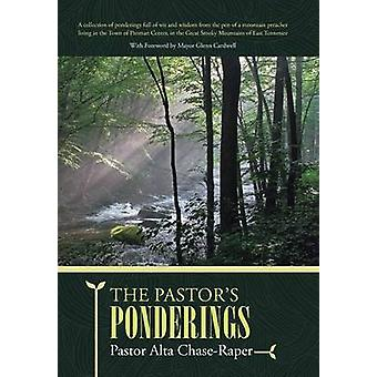 The Pastors Ponderings by ChaseRaper & Pastor Alta