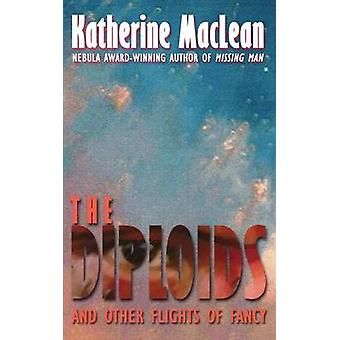 The Diploids by MacLean & Katherine