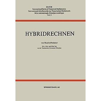 Hybridrechnen by Feilmeier