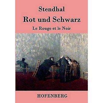 Rot und Schwarz by Stendhal
