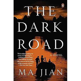 The Dark Road by Ma Jian - Flora Drew - 9780143125402 Book