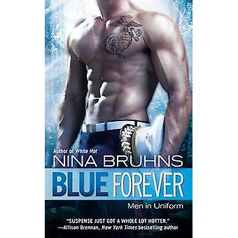 Blue Forever by Nina Bruhns - 9780425250945 Book