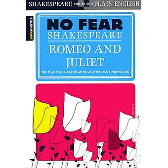 Romeo and Juliet (No Fear Shakespeare) by William Shakespeare - Spark