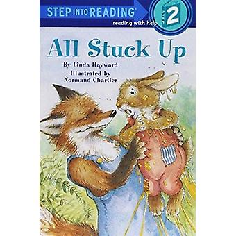 Step into Reading All Stuck up # by Linda Hayward - 9780679802167 Book