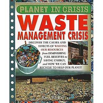 Waste Crisis by Steve Parker - Russ Parker - 9781435806832 Book