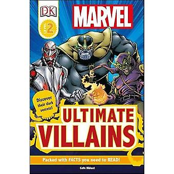 DK Readers L2 - Marvel's Ultimate Villains by Cefn Ridout - 9781465466