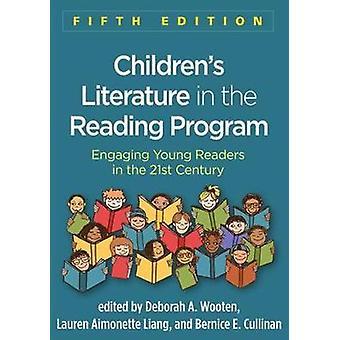 Children's Literature in the Reading Program - Fifth Edition - Engagin