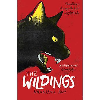 The Wildings by Nilanjana Roy - Prabha Mallya - 9781782691051 Book