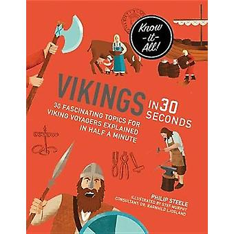 Vikings in 30 Seconds by Philip Steele - 9781782405313 Book