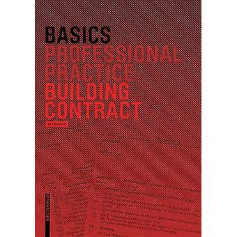Basics Building Contract by Basics Building Contract - 9783035616026