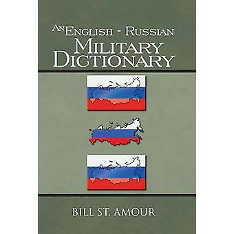 An English  Russian Military Dictionary by St Amour & Bill