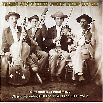 Times Ain't Like They Used to Be - Vol. 5-Times Ain't Like They Used to Be [CD] USA import