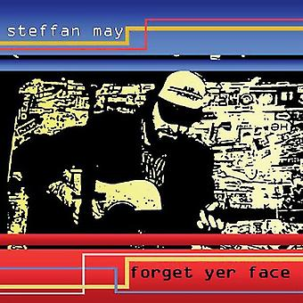 Steffan May - Forget Yer Face [CD] USA import
