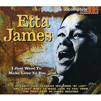 Etta James - I Just Want to Make Love to You [CD] USA import