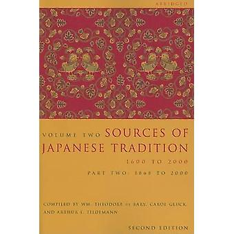 Sources of Japanese Tradition - 1600 to 2000 - Pt. 2 - 1868 to 2000 (2nd
