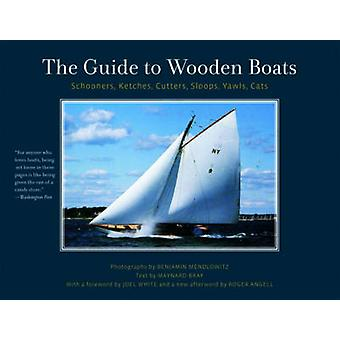 The Guide to Wooden Boats - Schooners - Ketches - Cutters - Sloops - Y