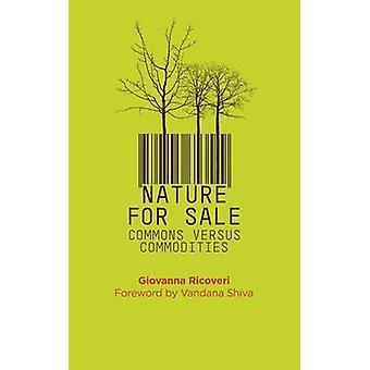 Natur till salu - underhuset kontra råvaror av Giovanna Ricoveri