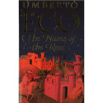 The Name of the Rose by Umberto Eco - William Weaver - 9780749397050